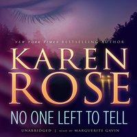 No One Left to Tell - Karen Rose - audiobook
