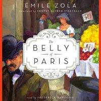 Belly of Paris - Emile Zola - audiobook