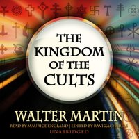 Kingdom of the Cults - Walter Martin - audiobook