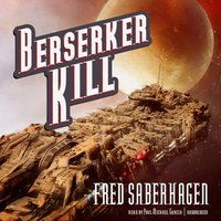 Berserker Kill - Fred Saberhagen - audiobook
