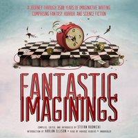Fantastic Imaginings - Stefan Rudnicki - audiobook