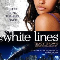 White Lines - Tracy Brown - audiobook