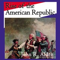 Rise of the American Republic