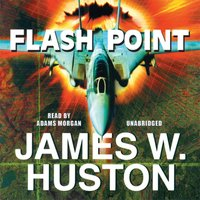 Flash Point - James W. Huston - audiobook