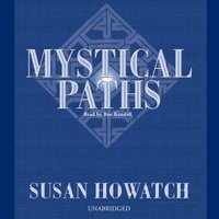 Mystical Paths - Susan Howatch - audiobook