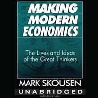 Making of Modern Economics - Mark Skousen - audiobook