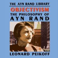 Objectivism - Leonard Peikoff - audiobook