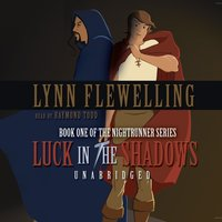 Luck in the Shadows - Lynn Flewelling - audiobook