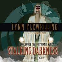 Stalking Darkness - Lynn Flewelling - audiobook