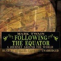 Following the Equator - Mark Twain - audiobook
