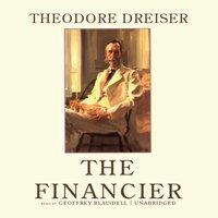 Financier - Theodore Dreiser - audiobook