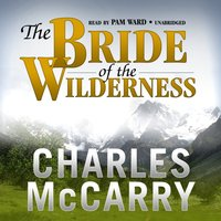 Bride of the Wilderness - Charles McCarry - audiobook
