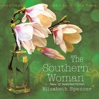 Southern Woman - Elizabeth Spencer - audiobook