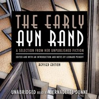 Early Ayn Rand, Revised Edition - Ayn Rand - audiobook