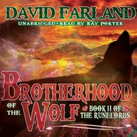 Brotherhood of the Wolf - David Farland - audiobook