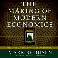 Making of Modern Economics, Second Edition - Mark Skousen - audiobook
