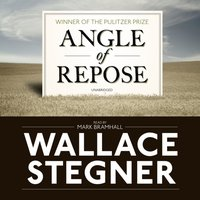 Angle of Repose - Wallace Stegner - audiobook