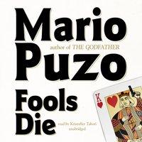 Fools Die - Mario Puzo - audiobook