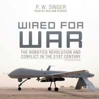 Wired for War - P. W. Singer - audiobook