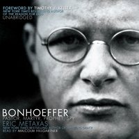 Bonhoeffer - Eric Metaxas - audiobook