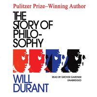 Story of Philosophy - Will Durant - audiobook