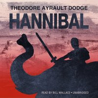 Hannibal - Theodore Ayrault Dodge - audiobook