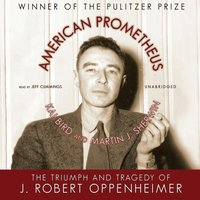 American Prometheus - Kai Bird - audiobook