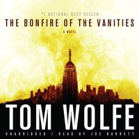 Bonfire of the Vanities - Tom Wolfe - audiobook