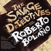 Savage Detectives - Roberto Bolano - audiobook