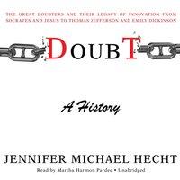 Doubt: A History - Jennifer Michael Hecht - audiobook