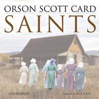Saints - Orson Scott Card - audiobook