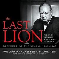 Last Lion: Winston Spencer Churchill, Vol. 3 - William Manchester - audiobook