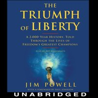 Triumph of Liberty - Jim Powell - audiobook