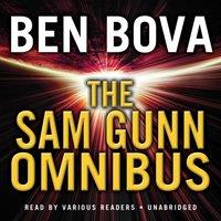 Sam Gunn Omnibus - Ben Bova - audiobook