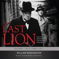 Last Lion: Winston Spencer Churchill, Vol. 2 - William Manchester - audiobook