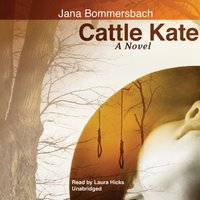 Cattle Kate - Jana Bommersbach - audiobook