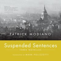 Suspended Sentences - Patrick Modiano - audiobook