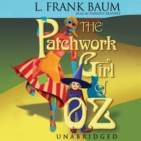 Patchwork Girl of Oz - L. Frank Baum - audiobook