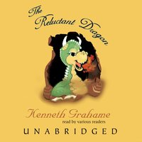 Reluctant Dragon - Kenneth Grahame - audiobook