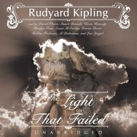 Light That Failed - Rudyard Kipling - audiobook