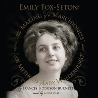 Emily Fox-Seton - Frances Hodgson Burnett - audiobook