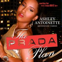 Prada Plan - Ashley Antoinette - audiobook