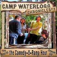 Camp Waterlogg Chronicles 7 - Joe Bevilacqua - audiobook