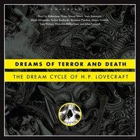 Dreams of Terror and Death - H. P. Lovecraft - audiobook