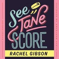 See Jane Score - Rachel Gibson - audiobook