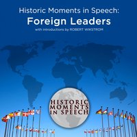 Historic Moments in Speech: Foreign Leaders - the Speech Resource Company - audiobook