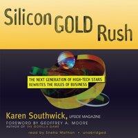 Silicon Gold Rush - Karen Southwick - audiobook