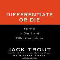 Differentiate or Die - Jack Trout - audiobook