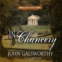 In Chancery - John Galsworthy - audiobook
