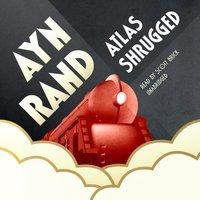 Atlas Shrugged - Ayn Rand - audiobook